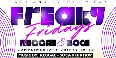 FREAKY+Fridays+At+Jouvay+Nightclub+Reggae+%2CSo