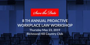 8th Annual Proactive Workplace Law Workshop