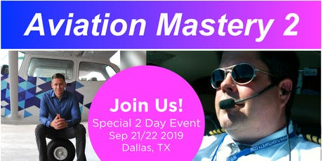 Aviation Mastery 2 with Jason Schappert(MzeroA.com) & Gary Reeves(PilotSafety.org) tickets