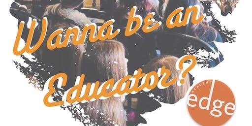 WANNA BE AN EDUCATOR