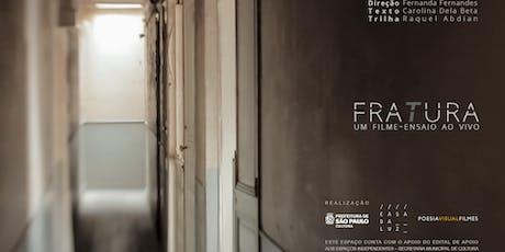 Mostra Cine Luz - FRATURA ingressos