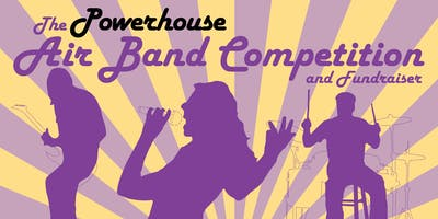 Powerhouse AirBands Competition Fundraiser