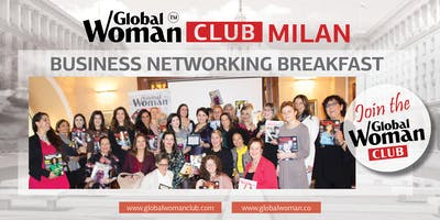 GLOBAL WOMAN CLUB MILAN: BUSINESS NETWORKING BREAKFAST - JULY