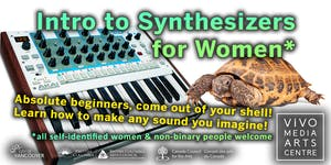 Intro to Synthesizers for Women*