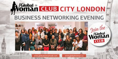 GLOBAL WOMAN CLUB CITY LONDON - BUSINESS NETWORKING EVENING - JULY tickets