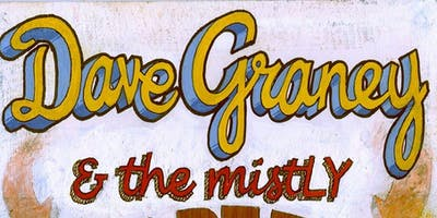 DAVE GRANEY & THE MISTLY (ALBUM LAUNCH)