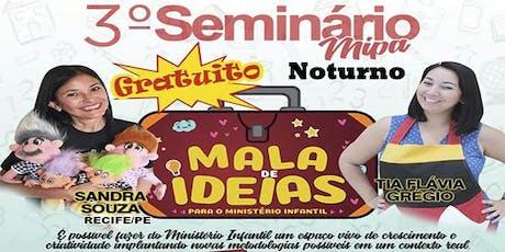 SEMINÁRIO MIPA 2019 (NOTURNO) ingressos