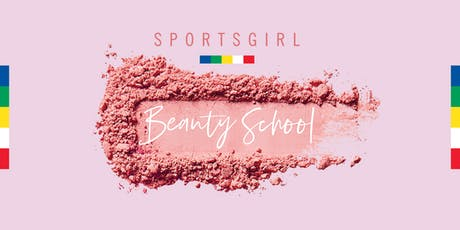 Sportsgirl Beauty School Melbourne tickets