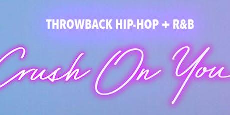 Crush On You: Throwback Hip Hop + R&B tickets