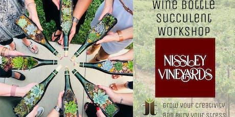 Wine Bottle Succulent Workshop at Nissley Vineyards tickets