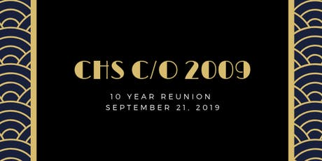 CHS 2009 | 10 Year Reunion tickets