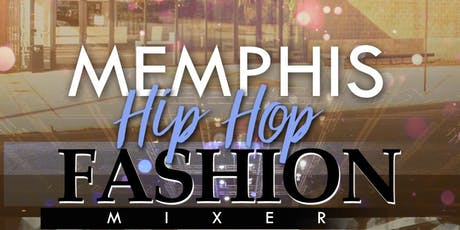 Memphis Hip Hop Fashion Mixer tickets