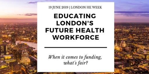 Educating London's future health workforce: when it comes to funding, what's fair?