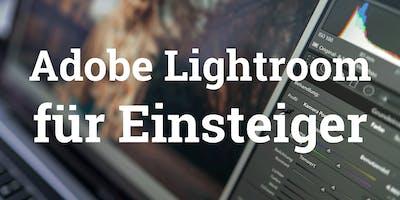 Adobe Lightroom für Einsteiger