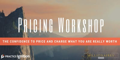 Pricing Workshop: The confidence to price and charge what you are really worth