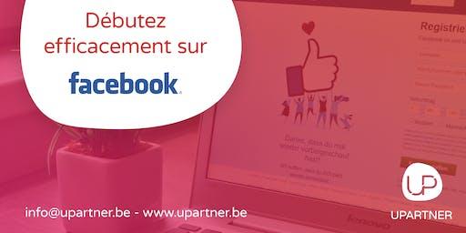 Débutez efficacement sur Facebook!