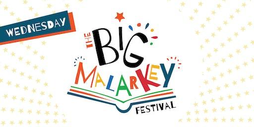 THE BIG MALARKEY FESTIVAL / NURSERY & RECEPTION / WEDS 26/6/19