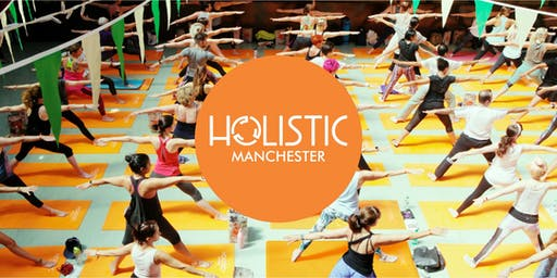 Holistic International Festival of Yoga - Manchester
