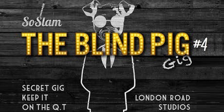 SoSlam - The Blind Pig Gig #4 tickets