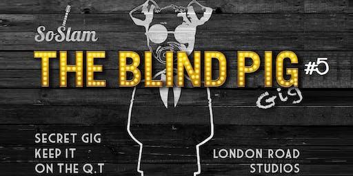 SoSlam - The Blind Pig Gig #5