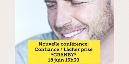 GRANBY - Confiance / Lâcher-prise 15$
