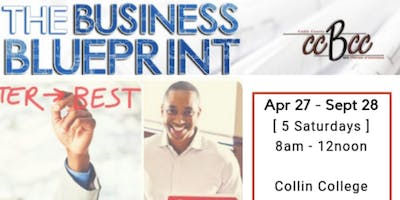 The Business Blueprint - Small Business & Entrepreneur Workshop