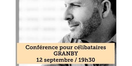 GRANBY - Célibataire 15$ billets
