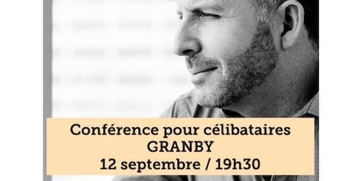 GRANBY - Célibataire 15$