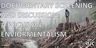 Documentary Screening and Discussion: A Focus on Environmentalism