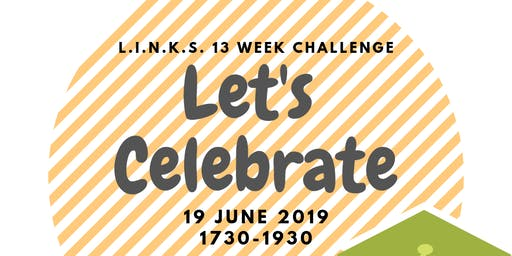 LINKS 13 Week Spring Challenge Let's Celebrate