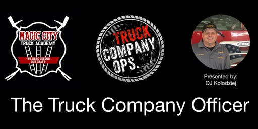 The Truck Company Officer