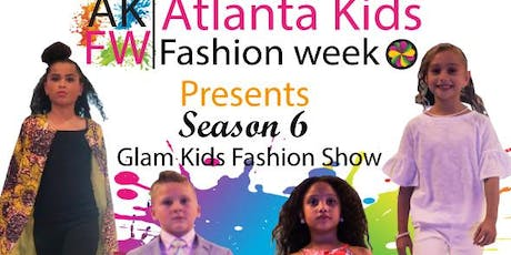Atlanta Kids Fashion Week  Glam Fashion Show  tickets