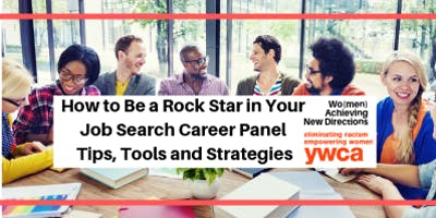 How to Be a Rock Star in Your Job Search Career Panel