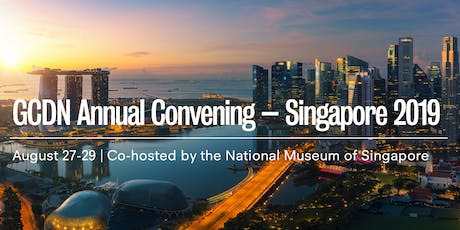 GCDN Annual Convening – Singapore 2019 tickets