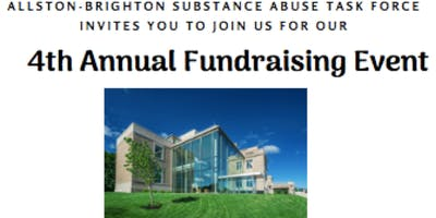 Allston-Brighton Substance Abuse Task Force 4th Annual Fundraising Event