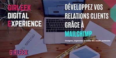 Girleek Masterclass : Développez vos relations clients grâce à Mailchimp