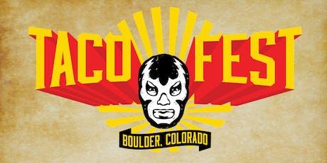2019 Boulder Taco Fest tickets