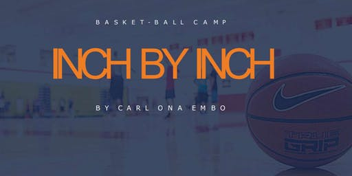 Inch By Inch Basketball Camp