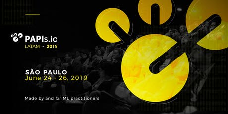 PAPIs Latam 2019 - Real-World Machine Learning Stories tickets