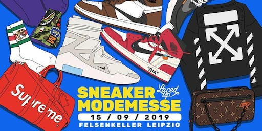 Laced Up Sneaker & Fashionmesse Leipzig 2019