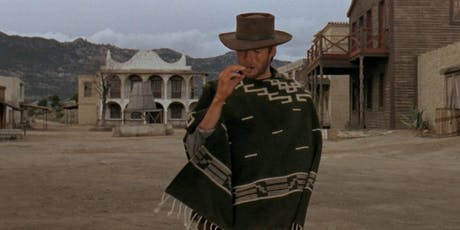 35mm Sergio Leone classic A FISTFUL OF DOLLARS at the Vista, Los Feliz tickets