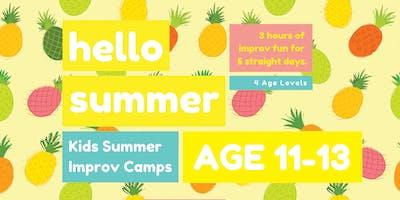 KIDS IMPROV SUMMER CAMPS ★ AGE 11-13 ★