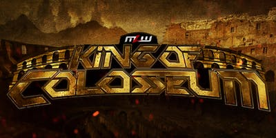 MLW: KINGS OF COLOSSEUM - Major League Wrestling Fusion TV Taping (Chicago)