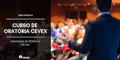 Curso de Oratória CEVEX associada às Técnicas de PNL | INNER ingressos