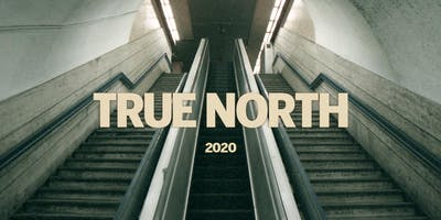 True North 2020   A Worship & Creative Gathering