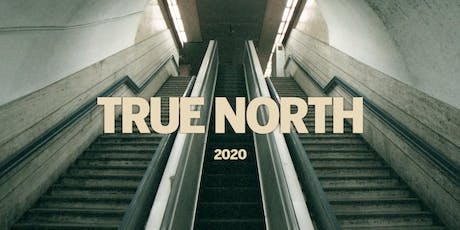 True North 2020 | A Worship & Creative Gathering tickets
