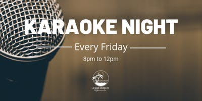 Every Friday: Karaoke Night!
