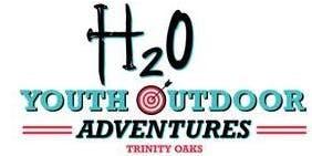 Trinity Oaks' H2O Youth Outdoor Adventures