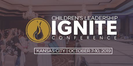 Ignite 2019 | Children's Ministry Leadership Conference  tickets