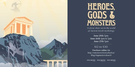 Heroes, Gods & Monsters: Ring Masters Year End Show (June 25th: 7PM) tickets